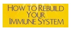 Rebuild your immune system